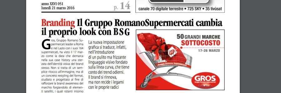 Il Gruppo Romano Supermercati cambia il proprio look con BSG